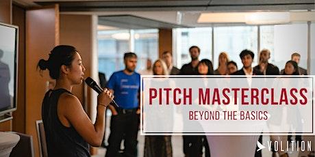 Pitch Masterclass Intensive: Beyond the Basics (virtual) tickets