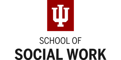 Indiana University South Bend - MSW Virtual Information Session tickets