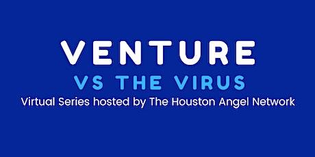 Venture vs The Virus: Texas Halo Fund Series tickets