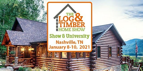 Nashville, TN 2021 Log & Timber Home Show tickets