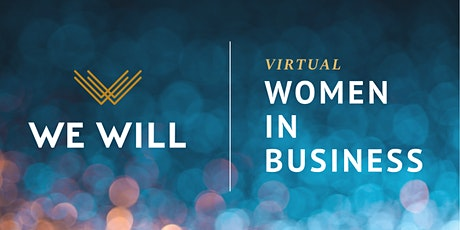 WE WILL Virtual | Women In Business Networking tickets