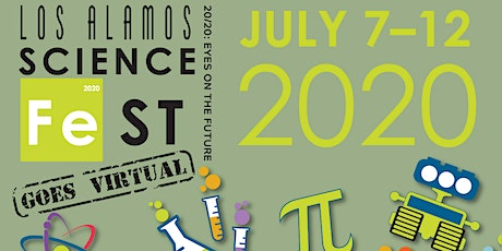 Virtual Los Alamos ScienceFest 20/20: Eyes on the Future tickets