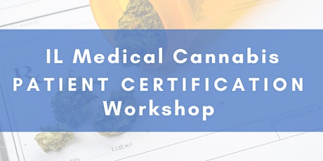 IL Medical Cannabis Patient Certification tickets