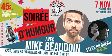 Soirée d'humour avec MIKE BEAUDOIN et STEVE BILODEAU tickets