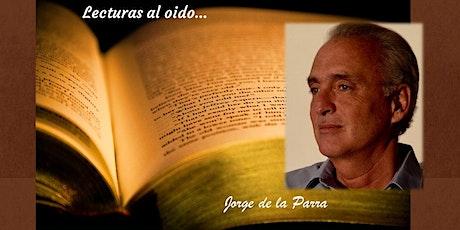 Lecturas al Oido con Jorge de la Parra entradas