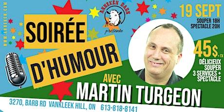 Soirée d'humour avec MARTIN TURGEON tickets