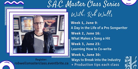S.A.C. Master Class Series with Rob Wells tickets