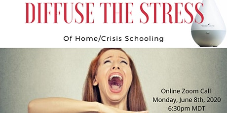 Diffusing the Stress of Home/Crisis schooling tickets