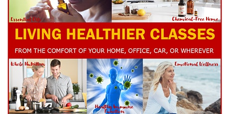 Living Healthier Online Classes tickets