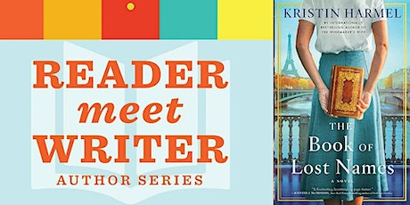 Reader Meet Writer: Kristin Harmel | The Book of Lost Names tickets