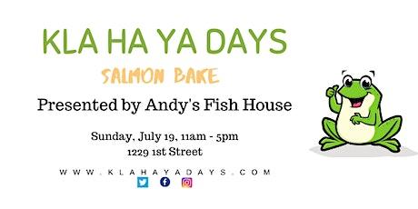 Kla Ha Ya Days Salmon Bake (Grab-and-Go) tickets