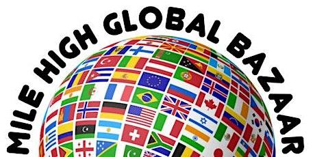 Mile High Global Bazaar tickets