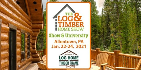Allentown, PA 2021 Log & Timber Home Show tickets