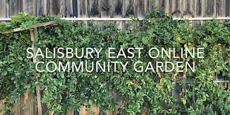 Salisbury East Online Community Garden tickets