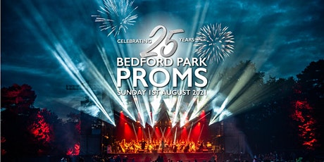 Bedford Park Proms 2021 - 25 Years Of Bedford Park Proms tickets