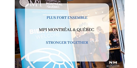 Plus Fort Ensemble MPI Montréal Québec Stronger Together / Session 13 billets