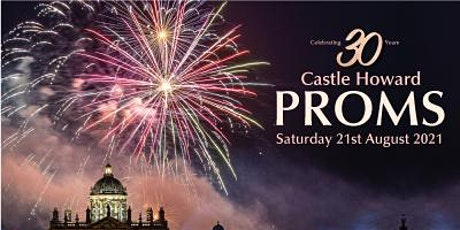 Castle Howard Proms 2021 tickets