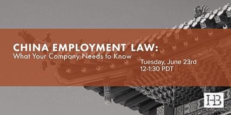China Employment Law: What Your Company Needs to Know tickets