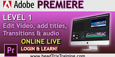 Edit Video with Adobe Premiere tickets