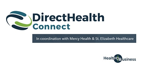 DIRECT HEALTH CONNECT - A new health benefits program for employers tickets