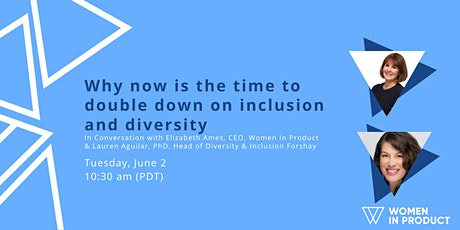 In Conversation with Elizabeth Ames, CEO - Why now is the time to double down on inclusion and diversity tickets