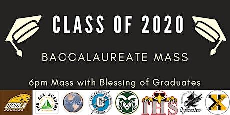Graduation Mass - May 27th -  6pm tickets