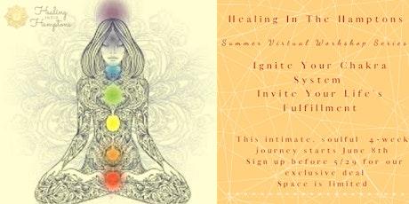"""Summer Workshop Series """"Ignite Your Chakras"""" tickets"""