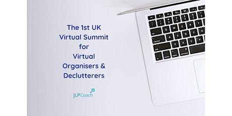 Virtual Organising & Decluttering: the 1st UK Virtual Summit tickets