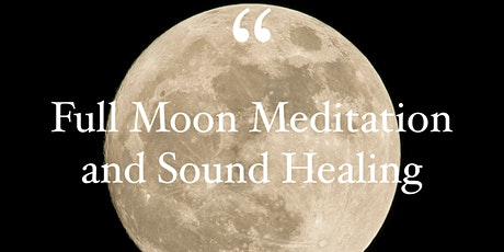 Full Moon Meditation and Sound Healing tickets