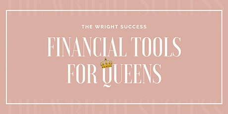 Financial Tools for Queens tickets