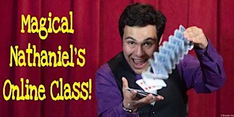 Magical Nathaniel Magic Workshop! tickets