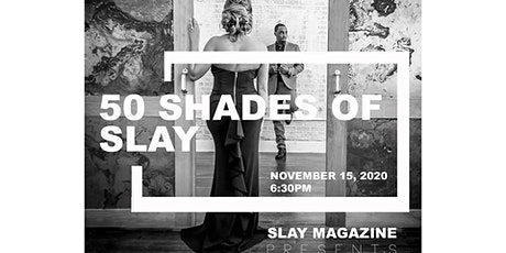 50 Shades of Slay - Dallas (Fall/Winter) 2020 tickets