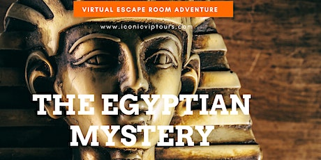 Egyptian Mystery  Virtual Escape Room Adventure on ZOOM! tickets