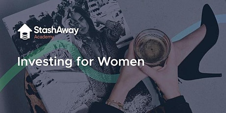 Live Webinar: Investing for Women tickets