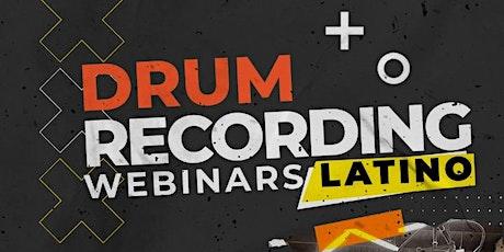 Drum Recording Webinars Latino por Onix Rivera y Naldi Merced entradas