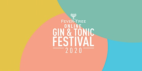 Fever-Tree Online Gin & Tonic Festival - LIVE STREAM tickets