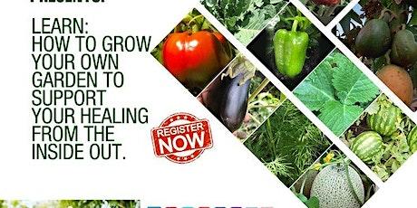 Growing Your Own Garden Master Class (June Gardening Series) tickets