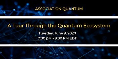 A Tour Through the Quantum Ecosystem tickets