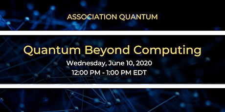 Quantum Beyond Computing tickets