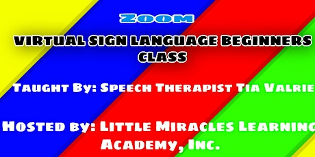 Virtual Sign Language Class for Beginners  via Zoom tickets