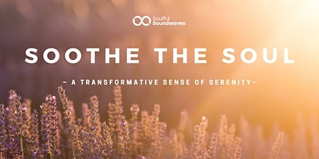 Soothe the soul tickets