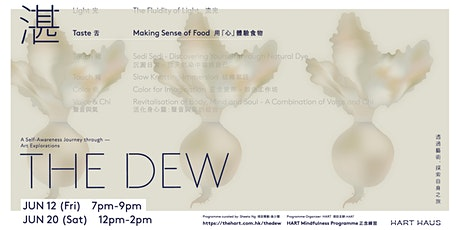 The Dew Workshop #2 - Taste | Making Sense of Food tickets