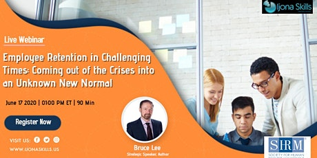Employee Retention in Challenging Times: Coming out of the Crises into an U tickets