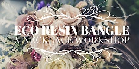 Eco Resin Botanical Bangle & Necklace Workshop - Covid Safe Max 3 tickets