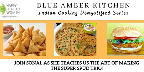 Blue Amber Arts Kitchen-Indian Cooking Demystified Series-Guelph tickets
