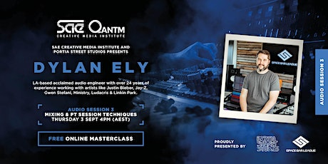 Dylan Ely Masterclass Series | Session 3: Mixing and PT Session Techniques tickets