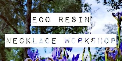 Eco Resin Botanical Crystal Inspired Necklace Workshop – Covid Safe Max 3
