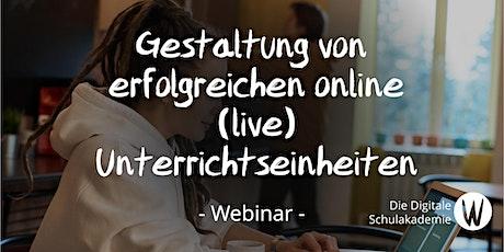 Gestaltung von erfolgreichen online (Live) Unterrichtseinheiten Tickets