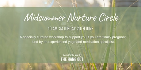 Midsummer Nurture Circle from The Hang Out tickets