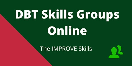 DBT Online Skills Group - IMPROVE Skills tickets